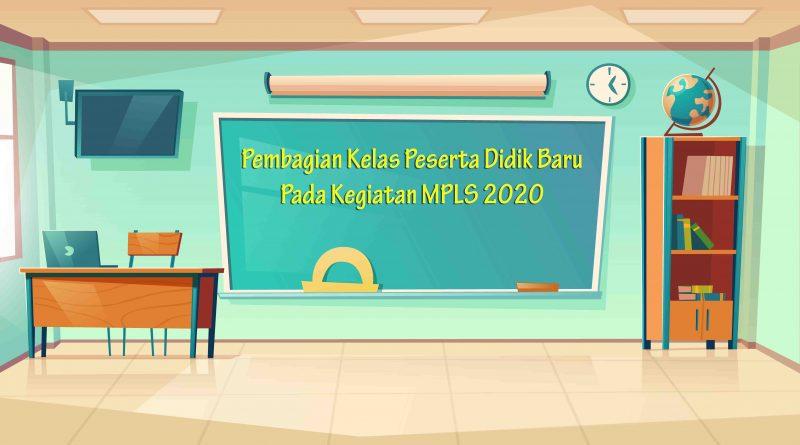 Pembagian Kelas Peserta Didik Baru 2020